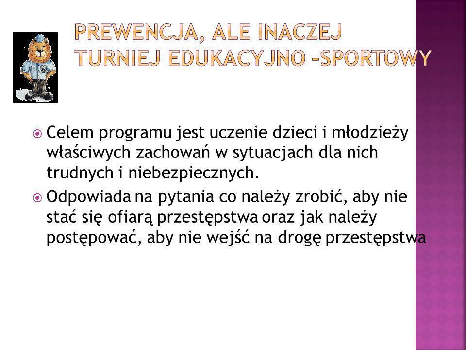Prewencja, ale inaczej turniej edukacyjno –sportowy