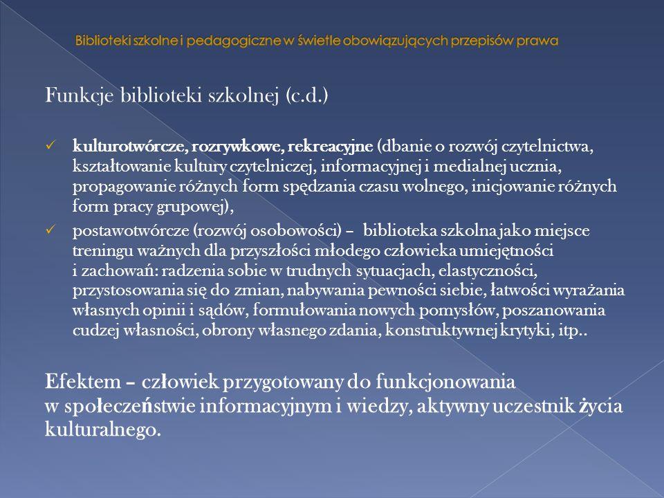 Funkcje biblioteki szkolnej (c.d.)