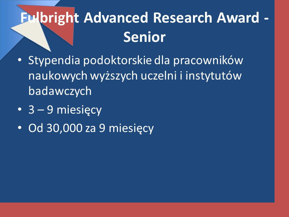 Fulbright Advanced Research Award - Senior