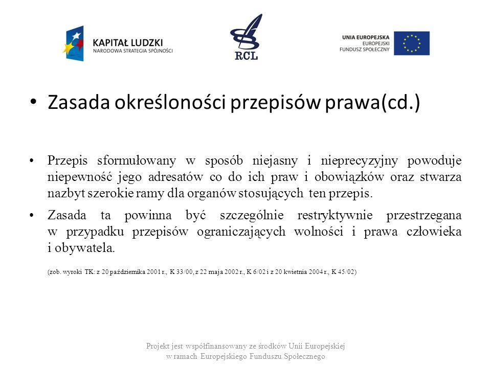 Zasada określoności przepisów prawa(cd.)