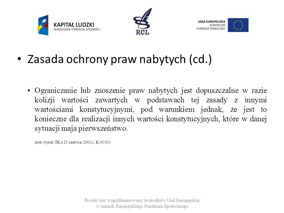 Zasada ochrony praw nabytych (cd.)