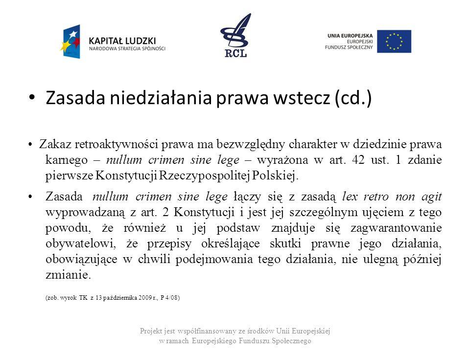 Zasada niedziałania prawa wstecz (cd.)