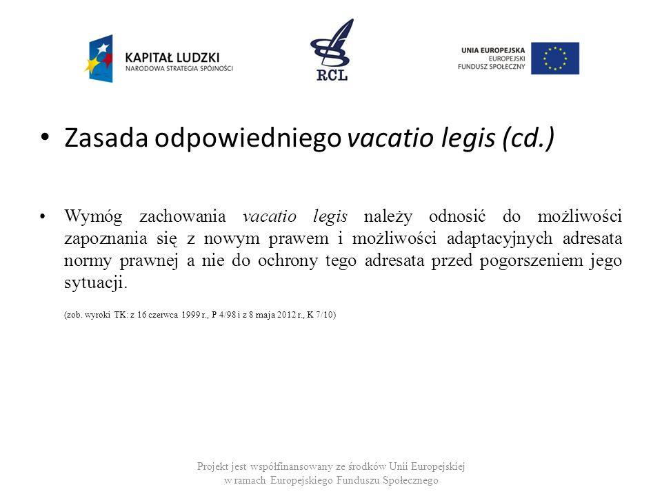 Zasada odpowiedniego vacatio legis (cd.)