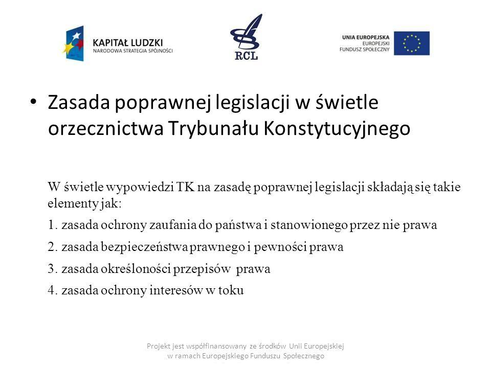 Zasada poprawnej legislacji w świetle orzecznictwa Trybunału Konstytucyjnego