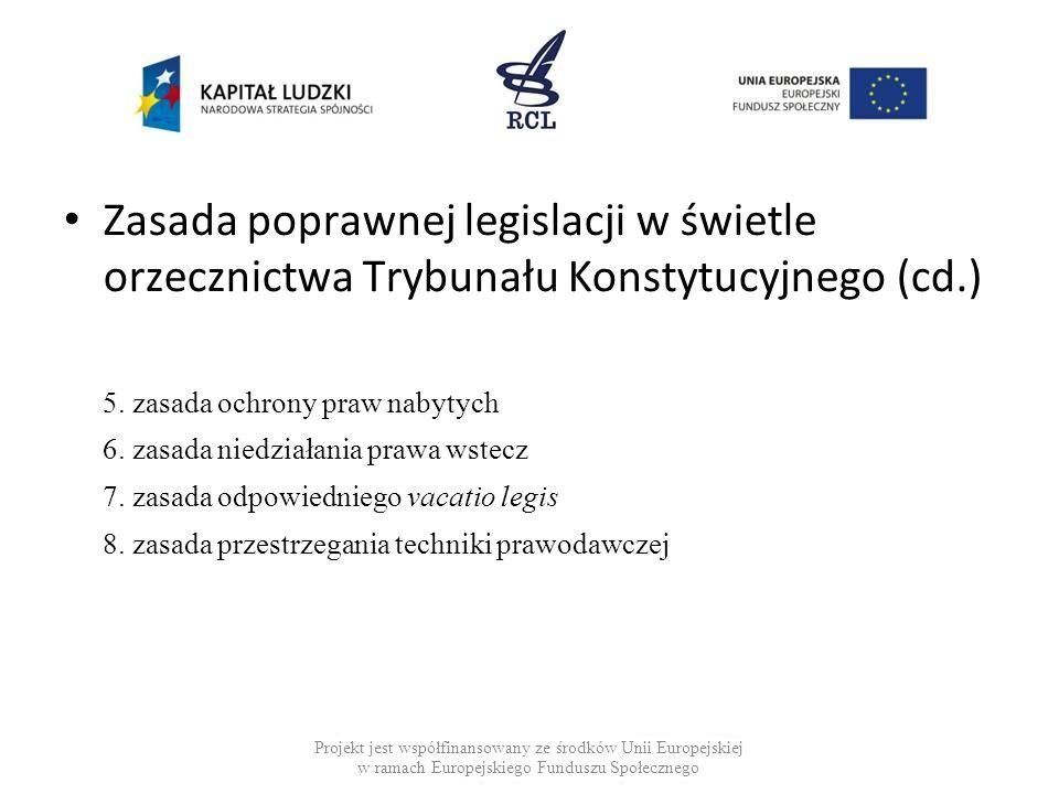 Zasada poprawnej legislacji w świetle orzecznictwa Trybunału Konstytucyjnego (cd.)