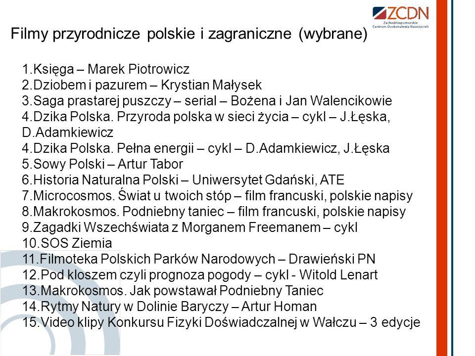 Filmy przyrodnicze polskie i zagraniczne (wybrane)