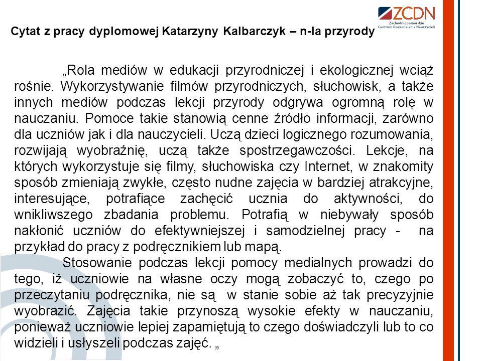 Cytat z pracy dyplomowej Katarzyny Kalbarczyk – n-la przyrody