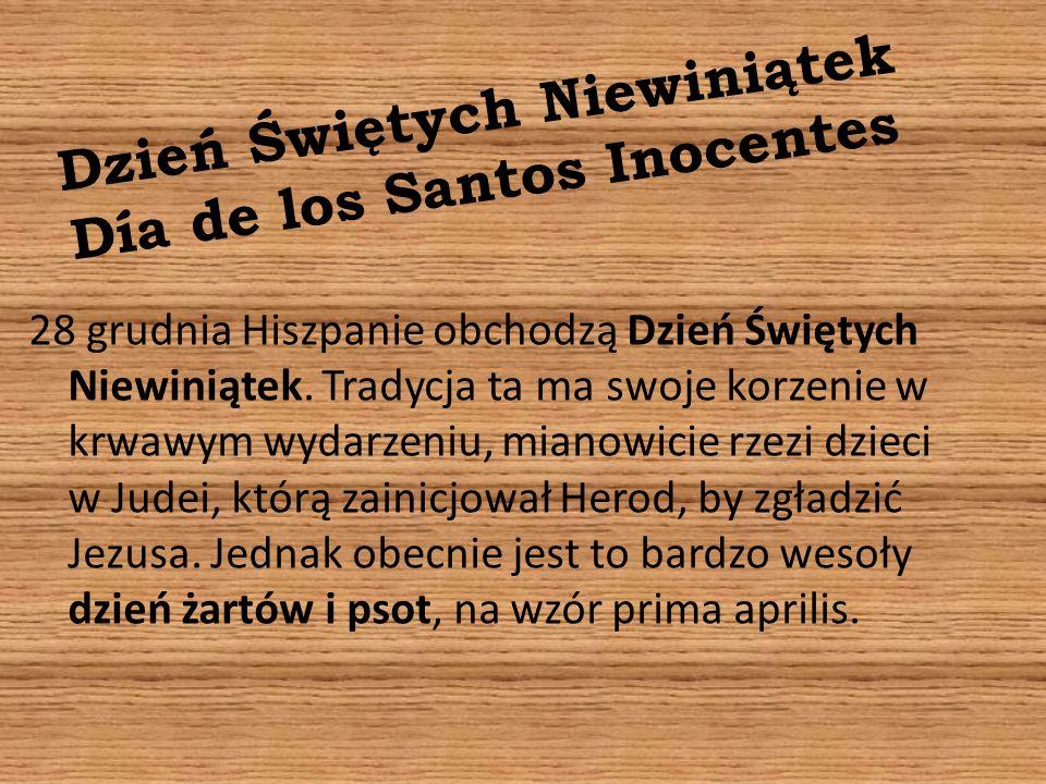 Dzień Świętych Niewiniątek Día de los Santos Inocentes