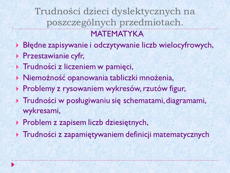 Trudności dzieci dyslektycznych na poszczególnych przedmiotach.