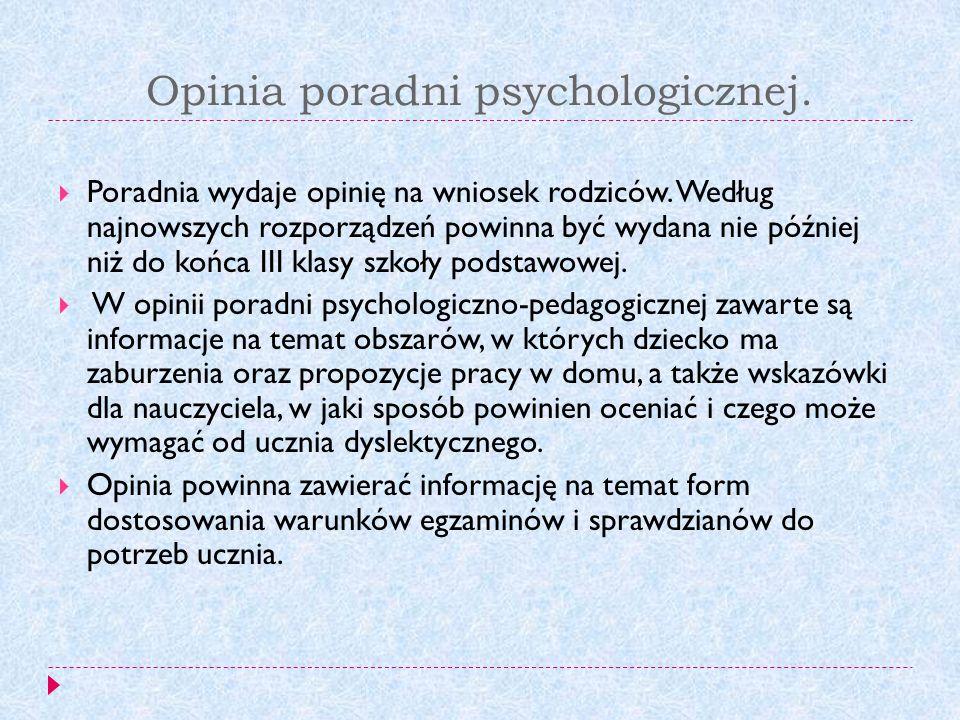 Opinia poradni psychologicznej.