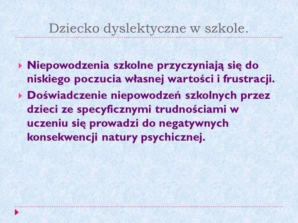 Dziecko dyslektyczne w szkole.