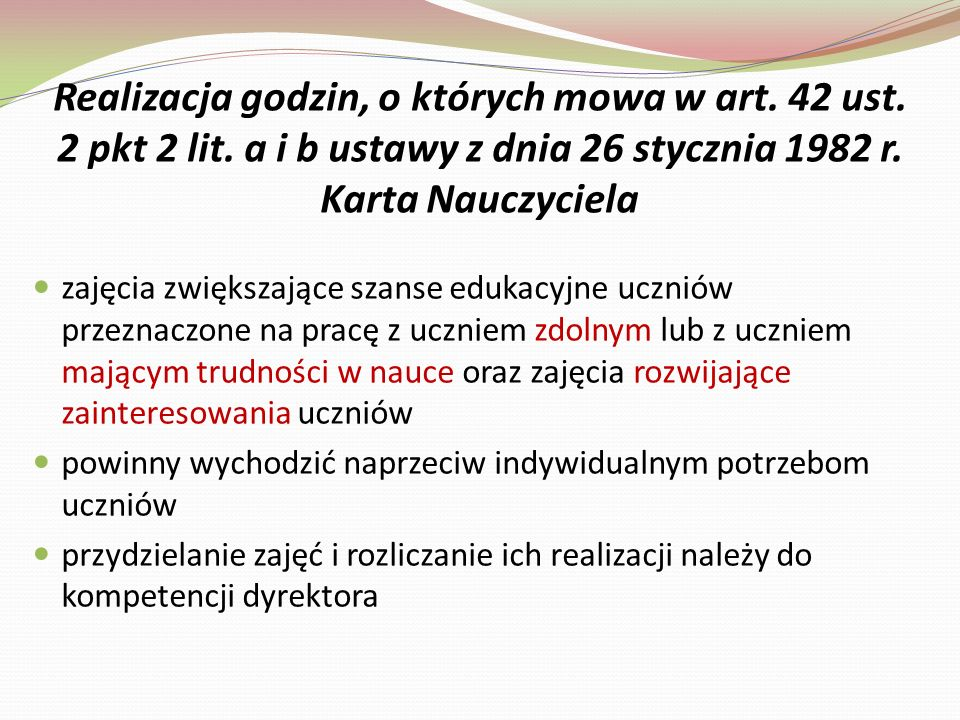 Realizacja godzin, o których mowa w art. 42 ust. 2 pkt 2 lit