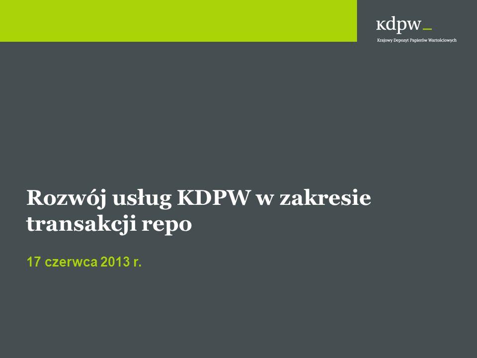 Rozwój usług KDPW w zakresie transakcji repo