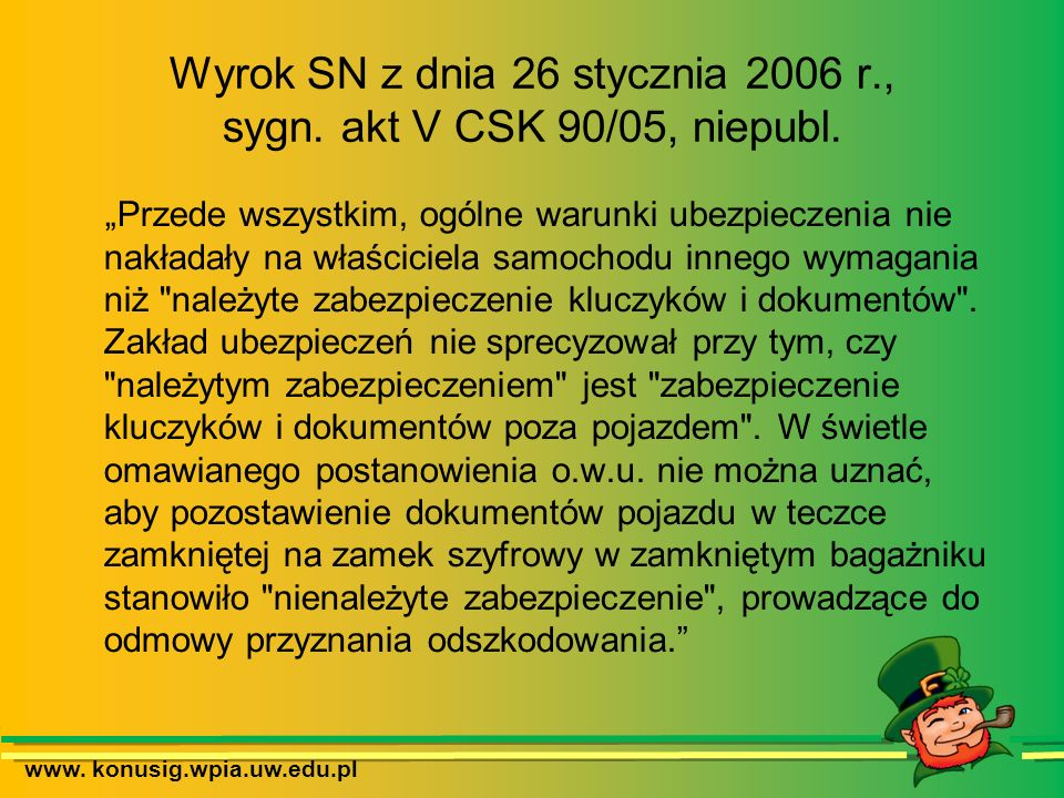Wyrok SN z dnia 26 stycznia 2006 r., sygn. akt V CSK 90/05, niepubl.