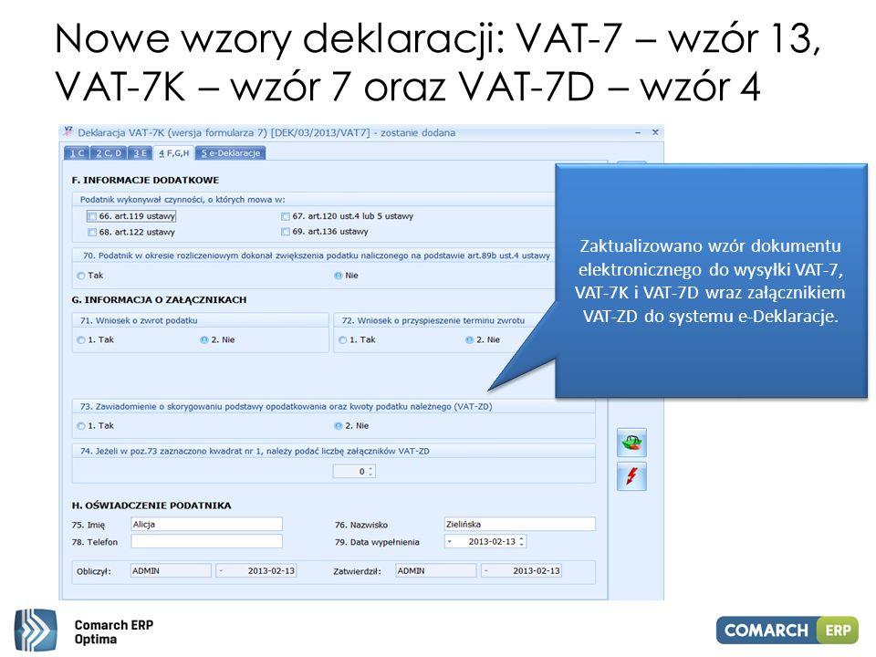 Nowe wzory deklaracji: VAT-7 – wzór 13, VAT-7K – wzór 7 oraz VAT-7D – wzór 4