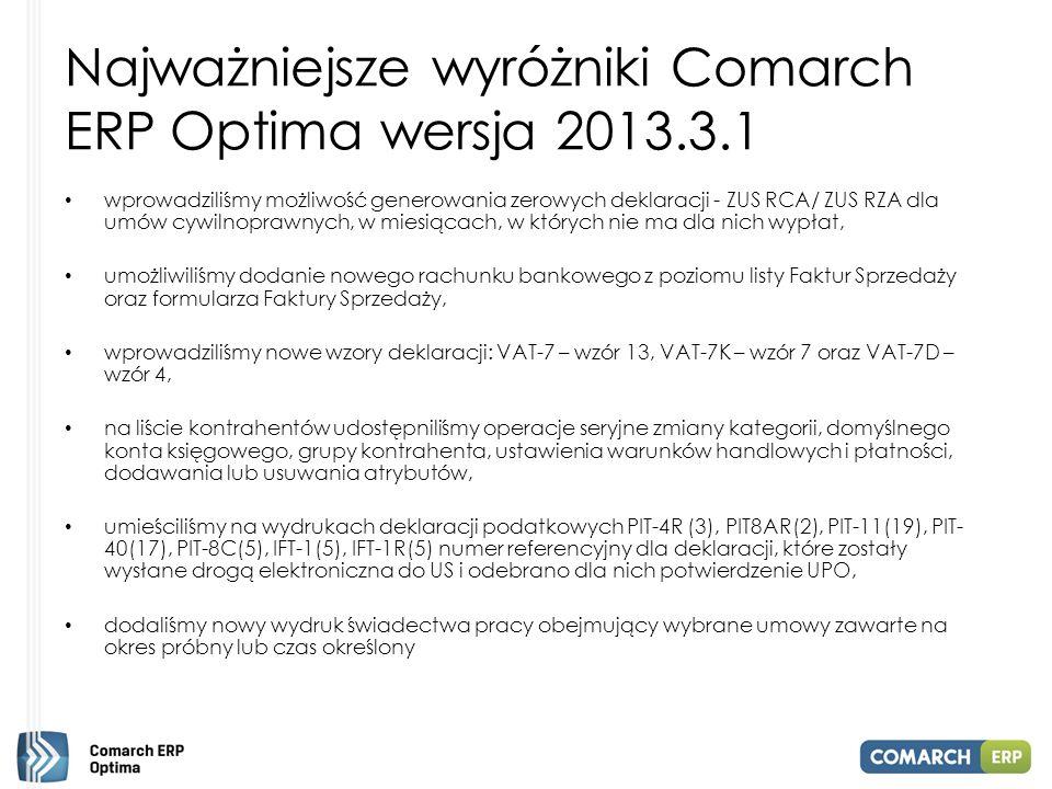 Najważniejsze wyróżniki Comarch ERP Optima wersja 2013.3.1