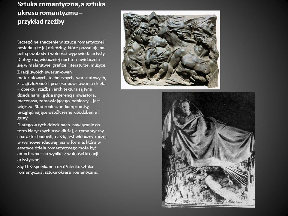 Sztuka romantyczna, a sztuka okresu romantyzmu – przykład rzeźby