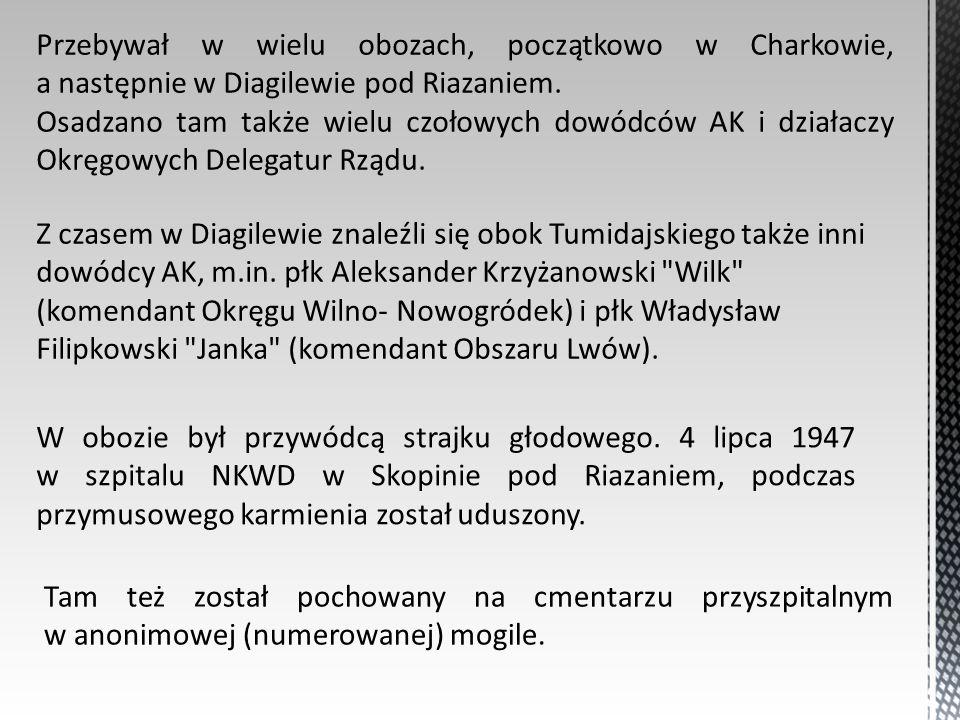 Przebywał w wielu obozach, początkowo w Charkowie, a następnie w Diagilewie pod Riazaniem.