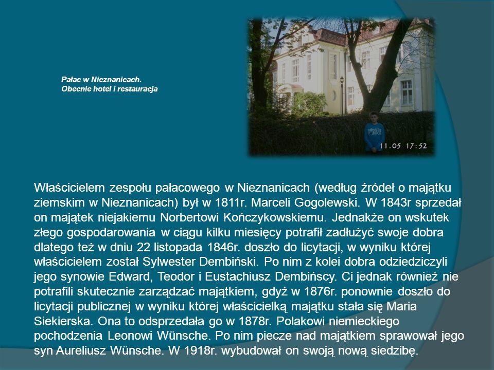 Pałac w Nieznanicach. Obecnie hotel i restauracja.