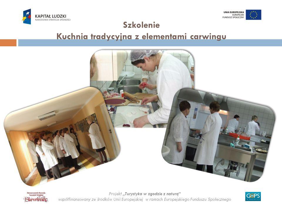 Szkolenie Kuchnia tradycyjna z elementami carwingu