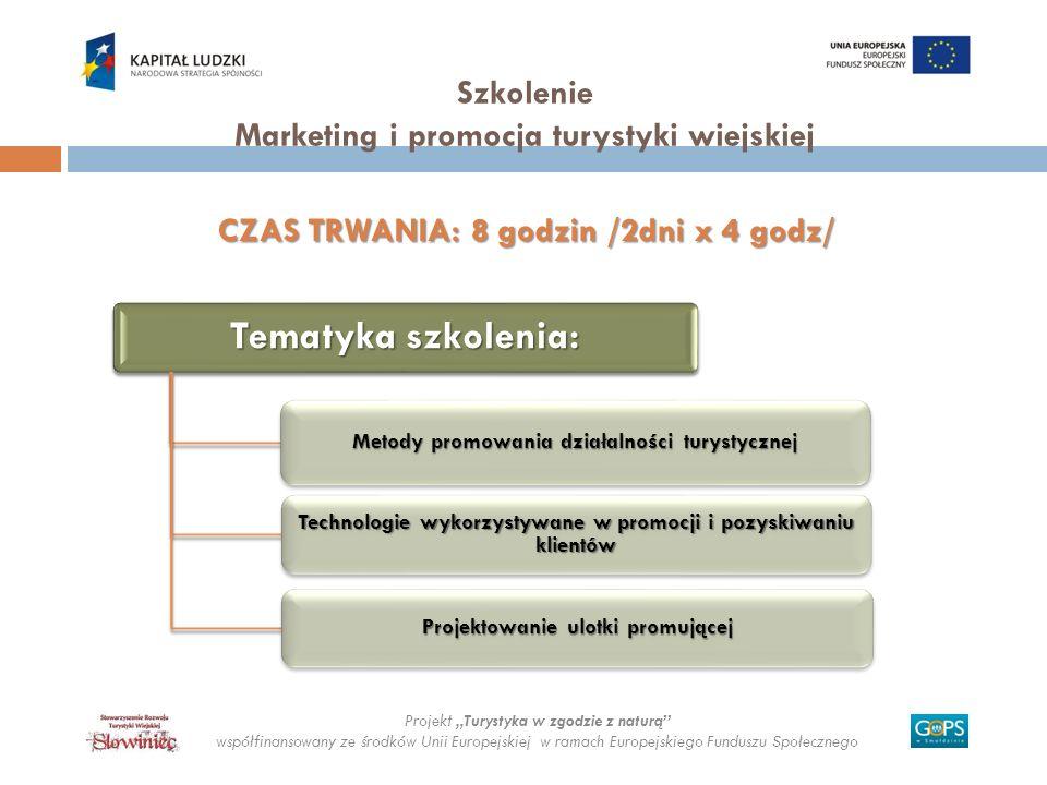 Szkolenie Marketing i promocja turystyki wiejskiej