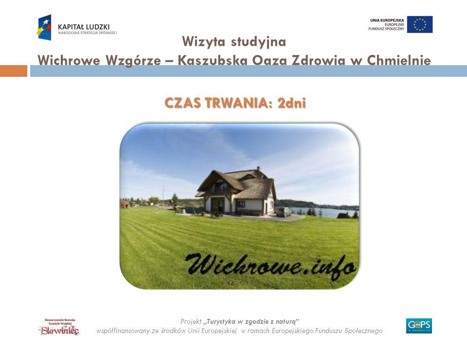 Wizyta studyjna Wichrowe Wzgórze – Kaszubska Oaza Zdrowia w Chmielnie