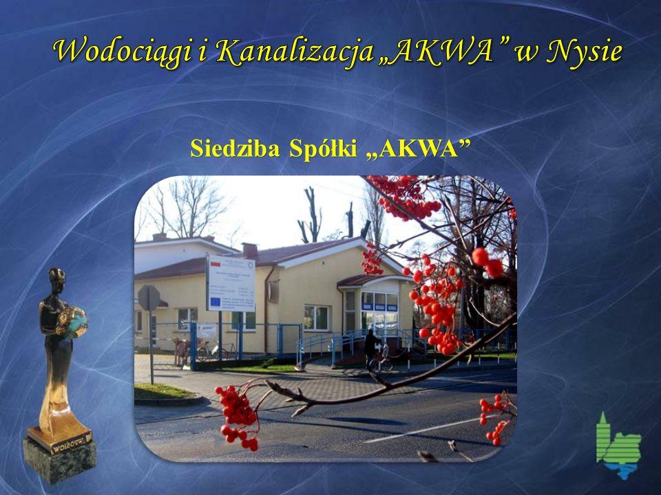 """Wodociągi i Kanalizacja """"AKWA w Nysie Siedziba Spółki """"AKWA"""