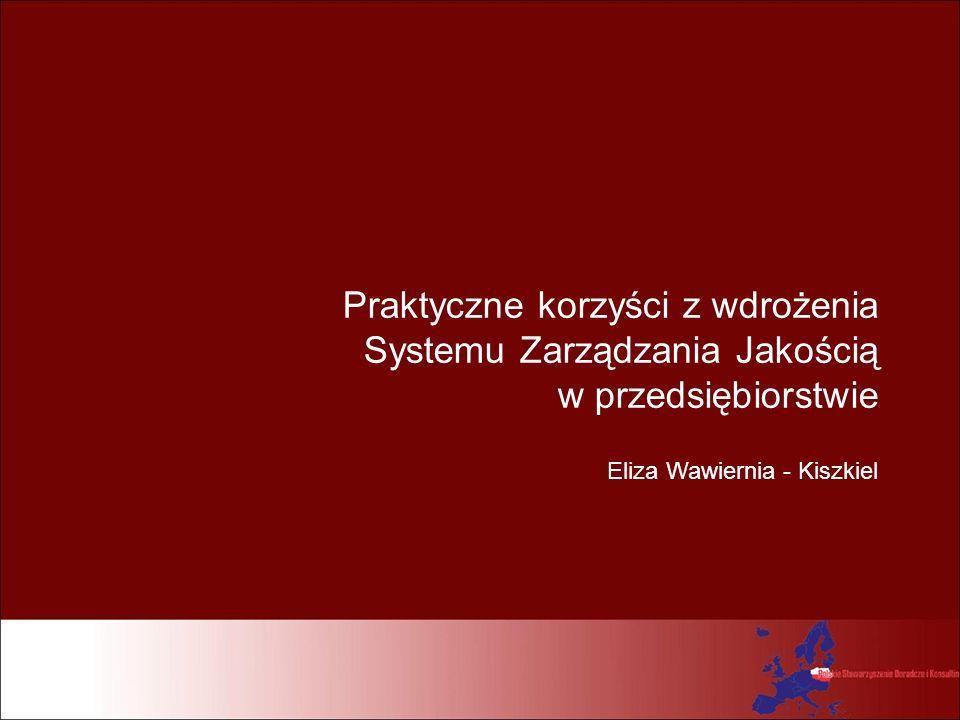 Praktyczne korzyści z wdrożenia Systemu Zarządzania Jakością