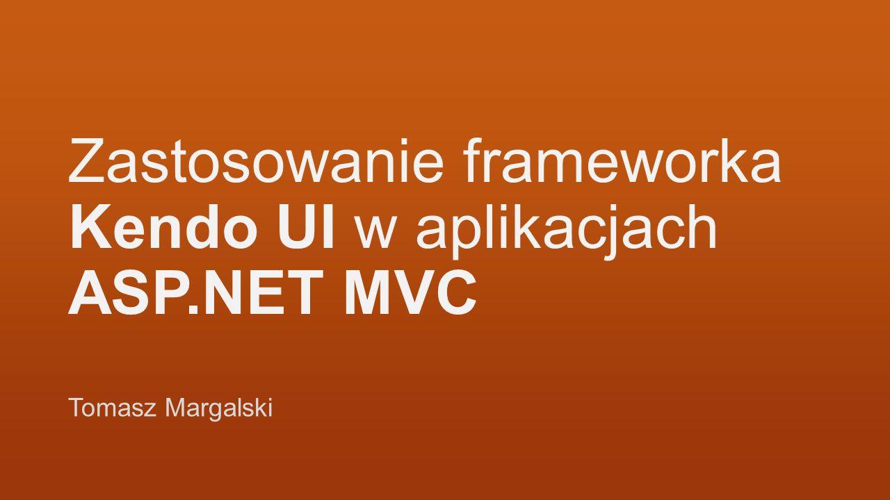 Zastosowanie frameworka Kendo UI w aplikacjach ASP.NET MVC