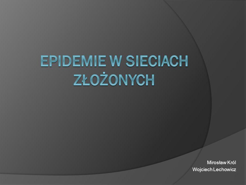 Epidemie w sieciach złożonych