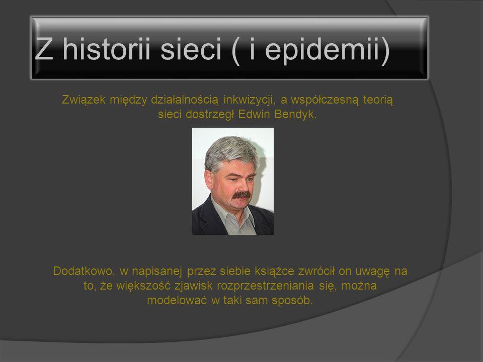 Z historii sieci ( i epidemii)