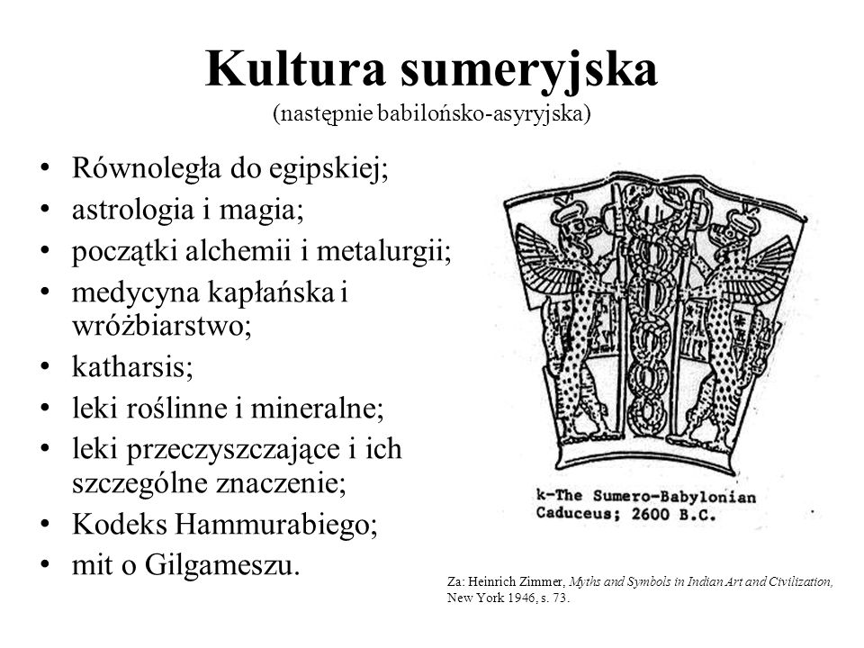 Kultura sumeryjska (następnie babilońsko-asyryjska)