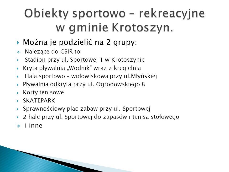 Obiekty sportowo – rekreacyjne w gminie Krotoszyn.