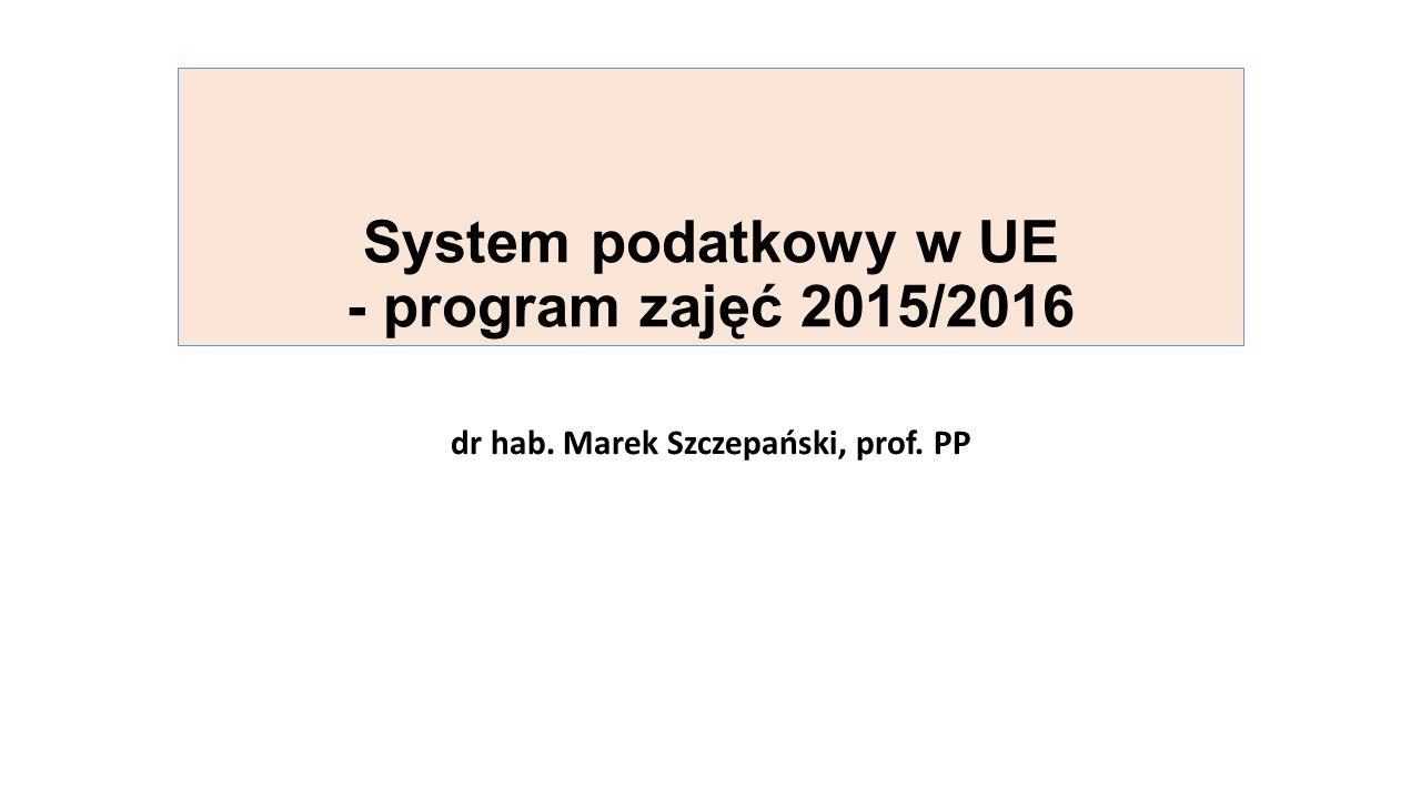 System podatkowy w UE - program zajęć 2015/2016