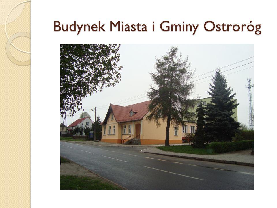 Budynek Miasta i Gminy Ostroróg