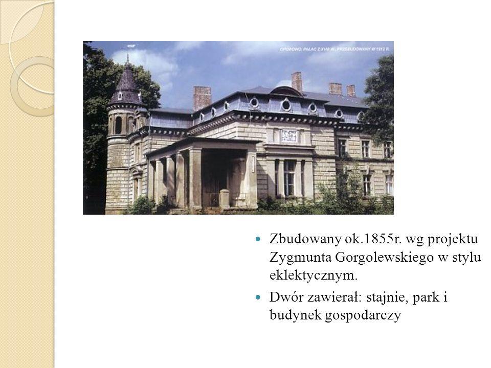 Zbudowany ok.1855r. wg projektu Zygmunta Gorgolewskiego w stylu eklektycznym.