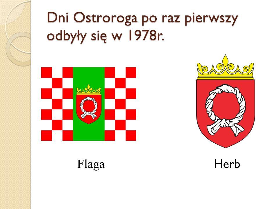 Dni Ostroroga po raz pierwszy odbyły się w 1978r.