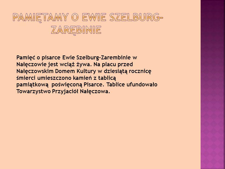Pamiętamy o Ewie Szelburg- Zarębinie