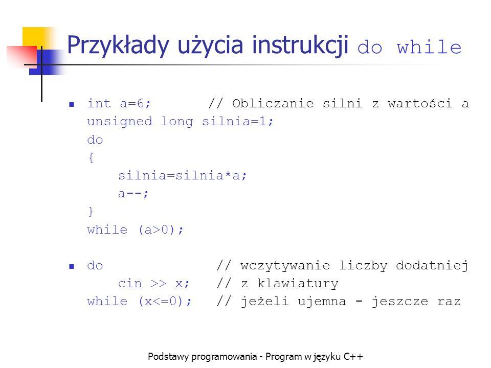 Przykłady użycia instrukcji do while