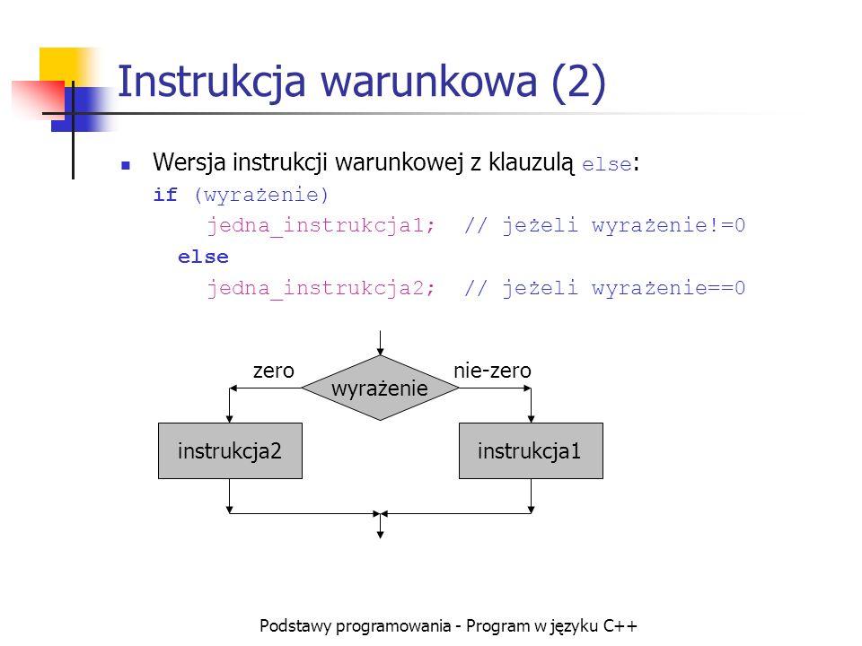 Instrukcja warunkowa (2)
