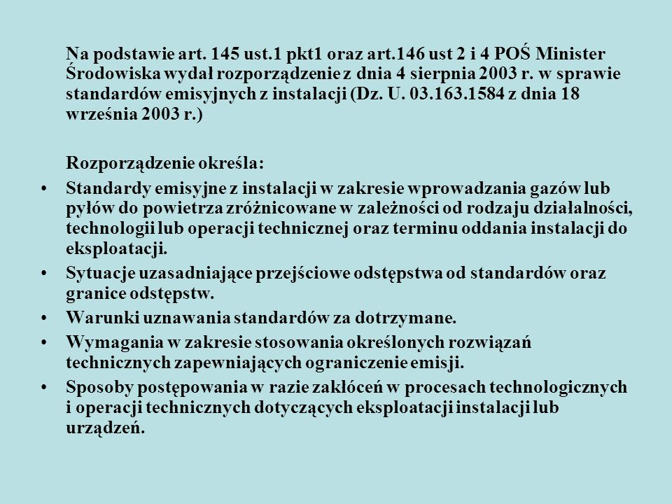 Na podstawie art. 145 ust. 1 pkt1 oraz art