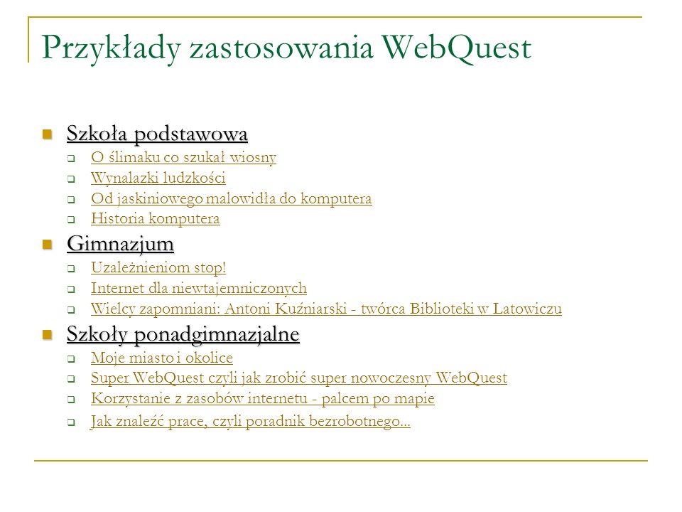 Przykłady zastosowania WebQuest