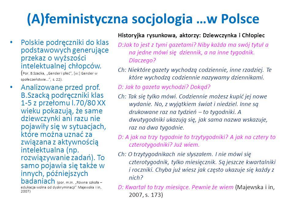 (A)feministyczna socjologia …w Polsce