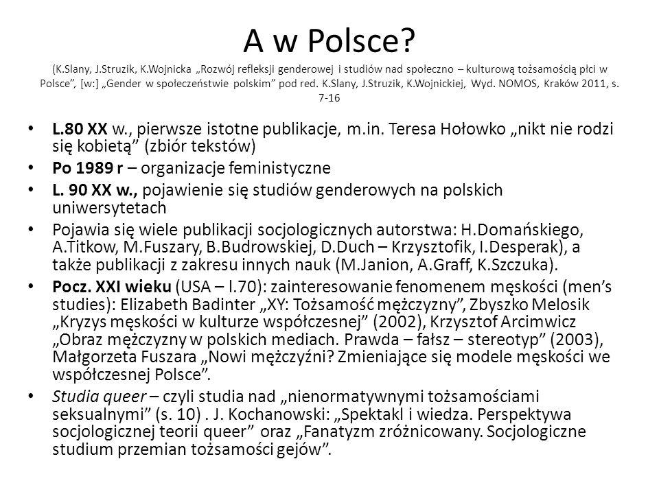 A w Polsce. (K. Slany, J. Struzik, K