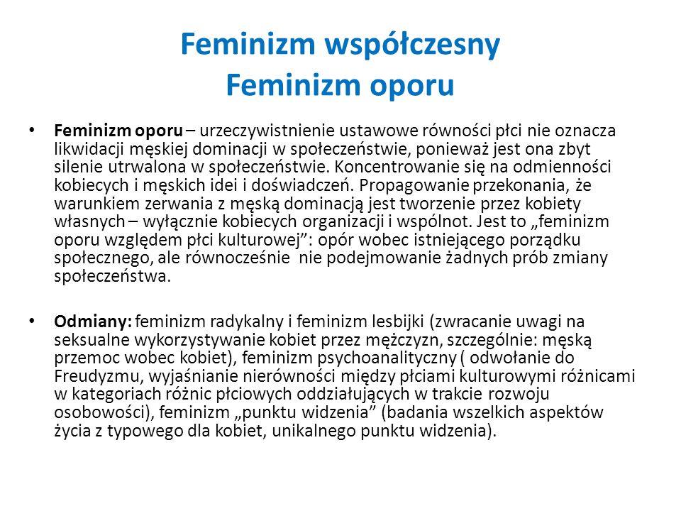 Feminizm współczesny Feminizm oporu