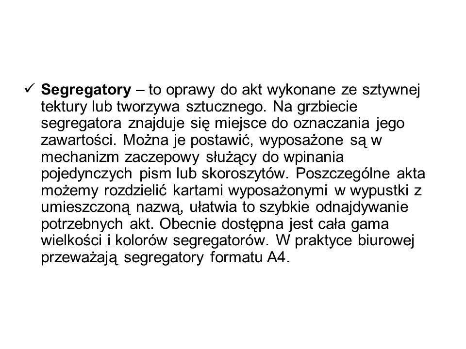 Segregatory – to oprawy do akt wykonane ze sztywnej tektury lub tworzywa sztucznego.