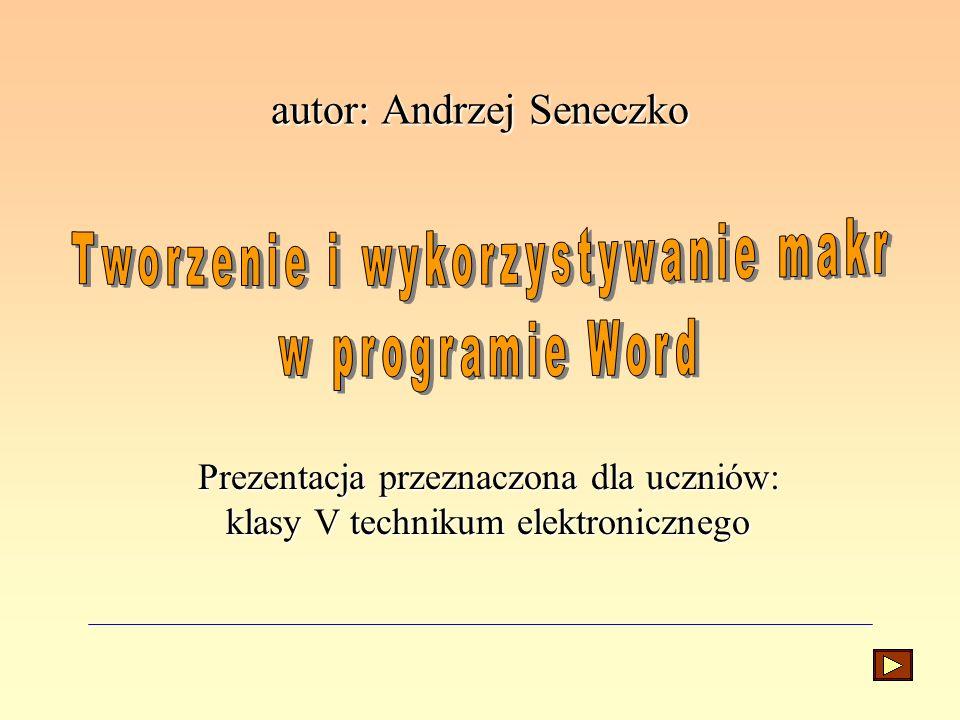autor: Andrzej Seneczko
