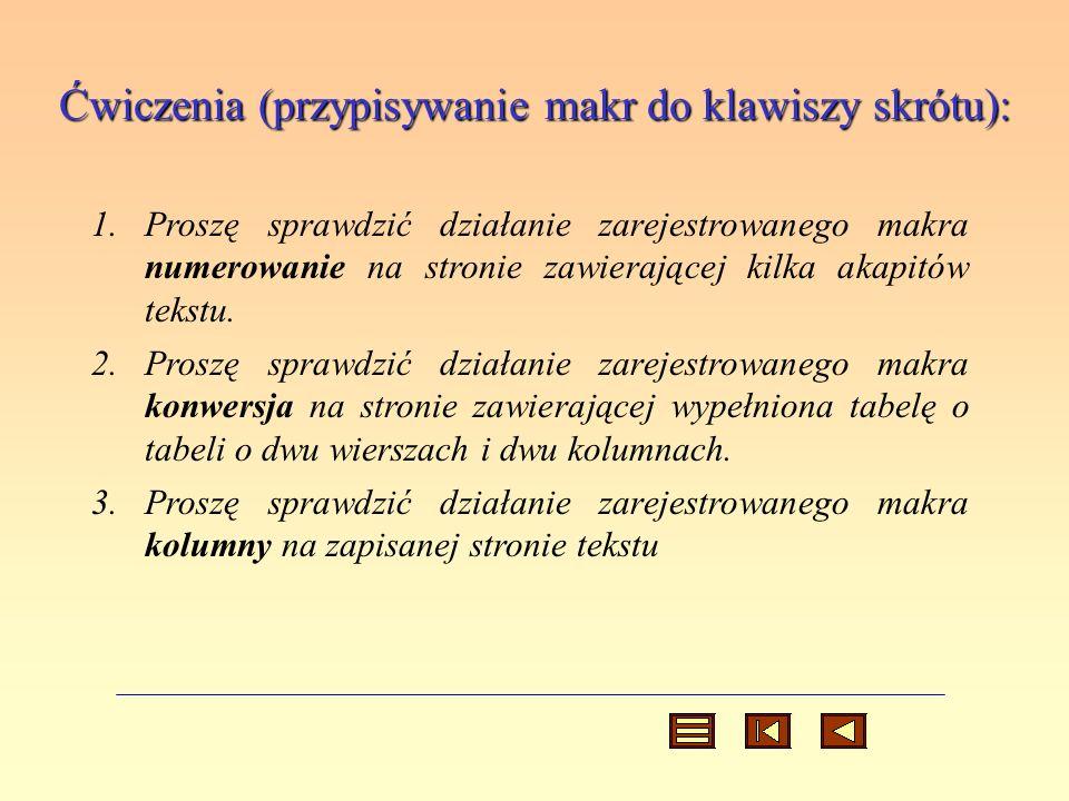 Ćwiczenia (przypisywanie makr do klawiszy skrótu):