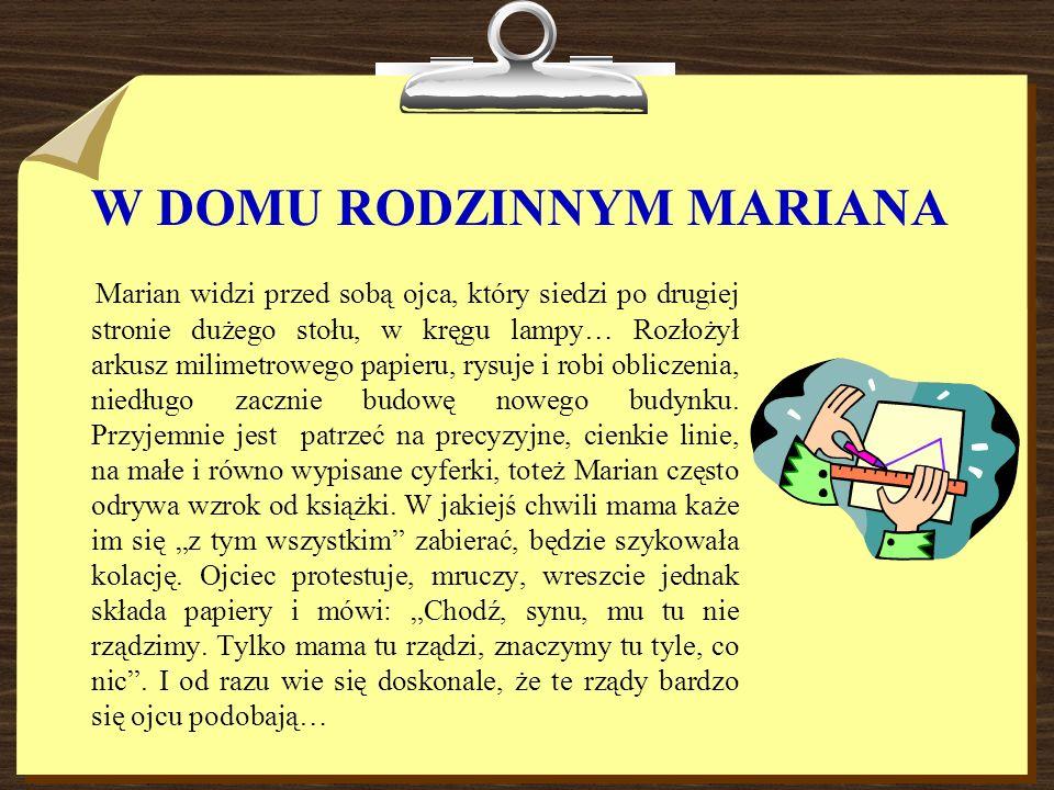 W DOMU RODZINNYM MARIANA