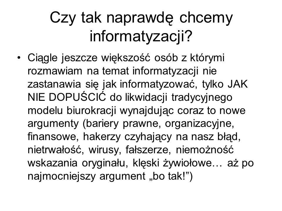 Czy tak naprawdę chcemy informatyzacji